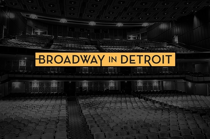 Broadway In Detroit Announces Next Season to Begin in Summer 2021