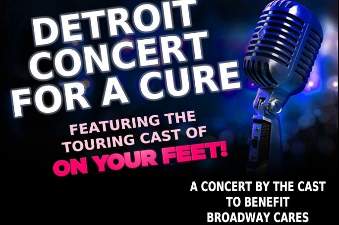 Detroit Concert For A Cure features cast of On Your Feet!