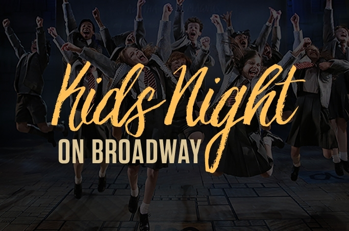 Join us for KIDS NIGHT ON BROADWAY March 9th with MATILDA at The Fisher Theatre!