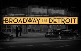 Special Partner Offers exclusive to  Broadway in Detroit