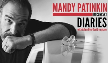Mandy Patinkin in Concert: Diaries, with Adam Ben-David on Piano